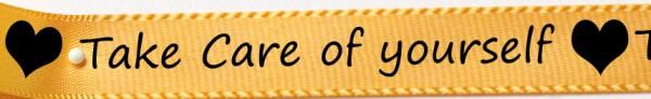 Satinband Take Care: 15mm breit / 25m-Rolle, gelb