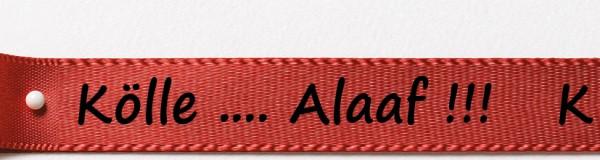 Karnevals-Satinband Kölle...Alaaf: 15mm breit / 25m-Rolle: rot mit schwarzer Schrift