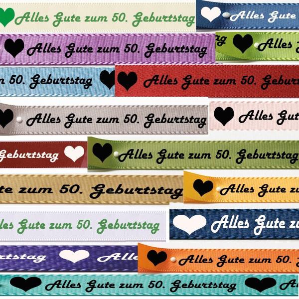 """Übersicht Satinband """"Alles Gute zum 50. Geburtstag-Farbauswahl: 15mm breit - 25m-Rolle"""