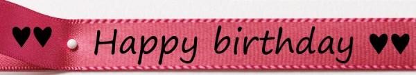 Satinband Happy birthday, pink: 15mm breit / 25m-Rolle