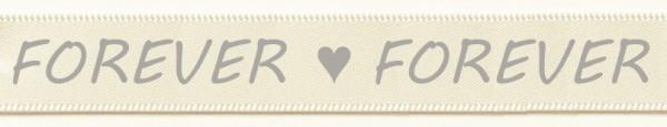 """Hochzeitsband """"Forever"""" creme: 15mm breit / 25m-Rolle"""