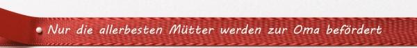 """Satin-Spruchband """"Mütter"""": 15mm breit / 25m-Rolle"""
