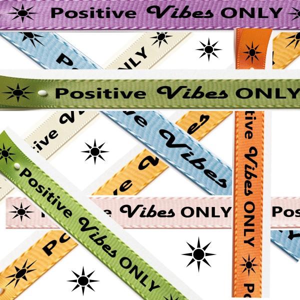 Übersicht Satinband Positive Vibes ONLY-Farbauswahl: 15mm breit - 25m-Rolle