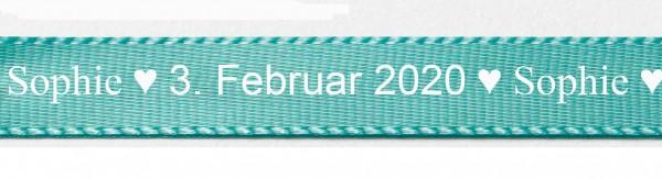 Beispiel: Individualsiertes Taufband - Satinband Türkis-weiss mit Classic Schrift: 15mm breit / 25m-Rolle