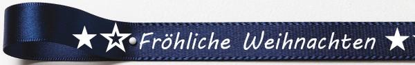 Weihnachtssatinband: 15mm breit / 25m-Rolle Fröhliche Weihnachten marineblau mit weisser Schrift