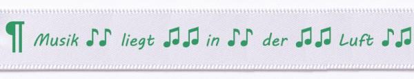 """Satin-Spruchband """"Musik liegt in der Luft"""", weiss-grün: 15mm breit / 25m-Rolle"""