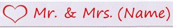 Mr. & Mrs. personalisiert- weiss: 15mm breit / 25m-Rolle