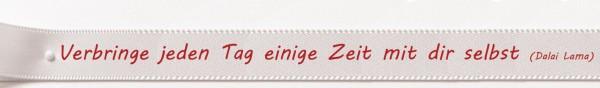 """Satin-Spruchband """"Zeit mit dir selbst"""": 15mm breit / 25m-Rolle"""