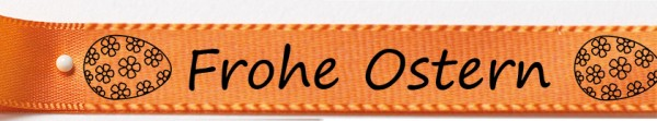 Frohe Ostern orange: 15mm breit / 25m-Rolle