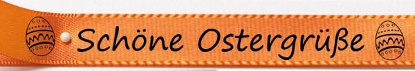Schöne Ostergrüße orange2: 15mm breit / 25m-Rolle