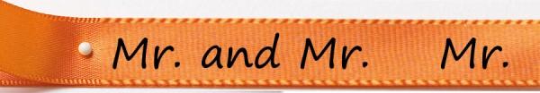 """Hochzeitsband """"Mr & Mr"""" 15mm breit/25m Rolle orange"""